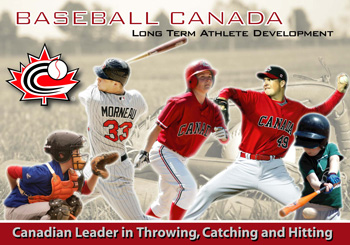 18fb5410a4e Long Term Athlete Development (LTAD) is a systemic approach being developed  and adopted by Baseball Canada to maximize a participant s potential and ...